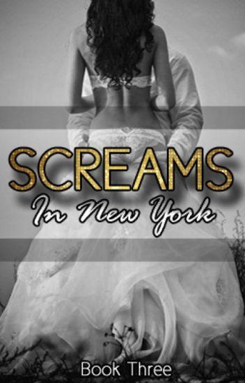 Screams in New York - Book Three