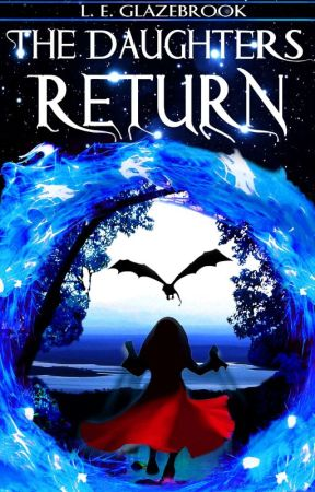The Daughters' Return  by LEGlazebrook