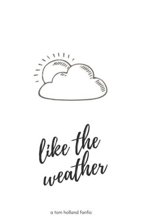 like the weather | t.h. by SugarcoatedBrain