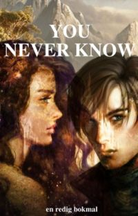 You Never Know (Avslutad) cover