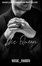His Queen by rosie_raider
