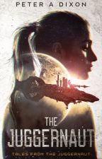The Juggernaut (Juggernaut #1) by PeterADixon