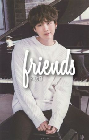 friends 》myg by k16b13
