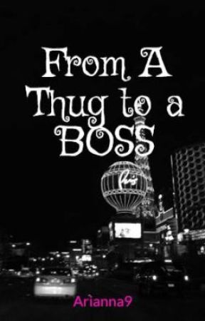 From A Thug to a BOSS by Arianna9