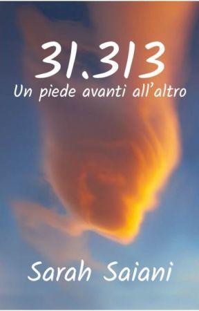 31.313 Un piede avanti all'altro by sarahsaiani