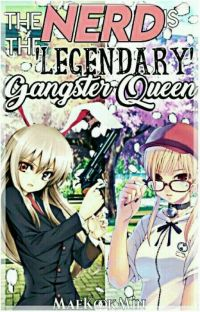 The Nerd Is The Legendary Gangster Queen cover