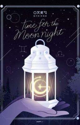 Đọc truyện (Bangchin) Time For The Moon Night!