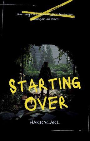 Starting Over  • ᶜᵃʳˡ ᵍʳⁱᵐᵉˢ by HarryCarl