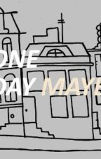 One Day Maybe - Larry Stylinson Fanfiction by lovemylarry