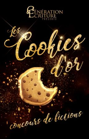 Les Cookies d'or ! by Generation-Ecriture