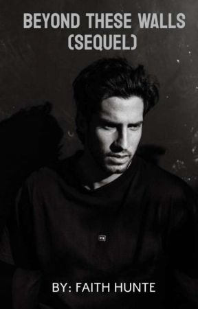 Beyond These Walls (Sequel) (ON INKITT) by Victoriously321