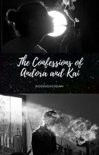 The Confessions of Andora and Kai by KookiesxCream
