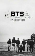 BTS • type of Boyfriends by buca_neve