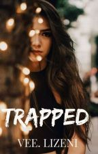 Trapped √ by vongailizeni