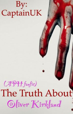 The Truth About Oliver Kirkland by CaptainUK