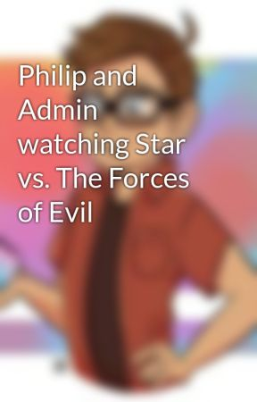 Philip and Admin watching Star vs. The Forces of Evil by Philipinthehouse