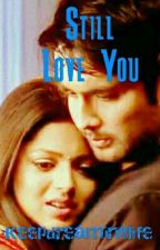 Rishbala - Still Love You ( Completed ) by Keepdreaminglife