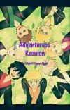 Adventurous Reunion (Naruto Fanfiction) cover