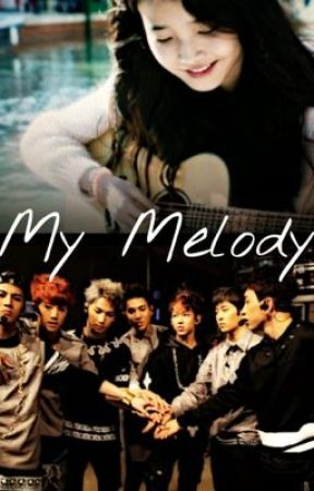 GOT7 FanFic: MY MELODY (Mark Tuan) by JesselynJanice