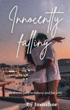 Innocently Falling by Imisshoe