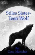 Teen wolf- Stiles sister (Season 1) by Cass_Marichat