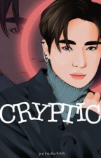 Cryptic | yuto adachi (COMPLETED ✔) by yutoduhhh