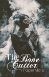 The Bone Cutter cover