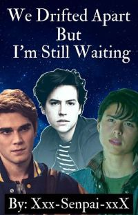 We drifted apart But I'm Still Waiting (TEXT HISTORY PART 2!!) cover