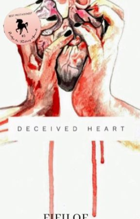 Deceived Heart  ✔️ by pennais