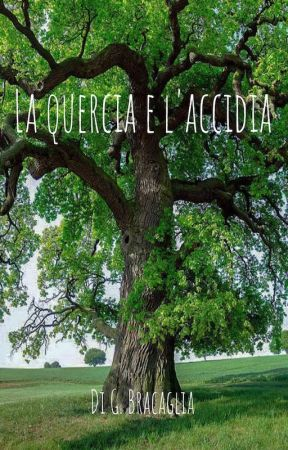 La Quercia e L'Accidia by GB_3113