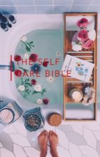 The Self Care Bible by kiwisex