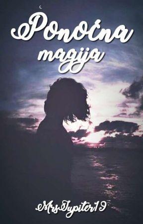 Ponoćna magija ✔ by MrsJupiter19