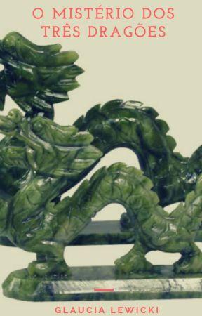 O Mistério dos Três Dragões by glewicki13