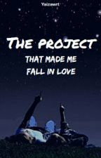 The project that made me fall in love by yaizawrt