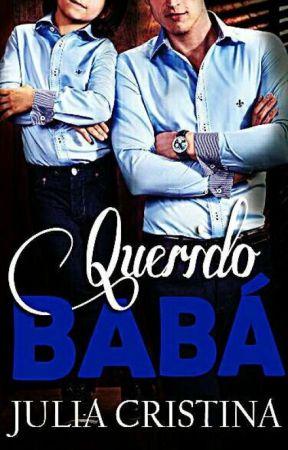 Querido Babá [DISPONÍVEL ATÉ 05/02] by autorajuliacristina