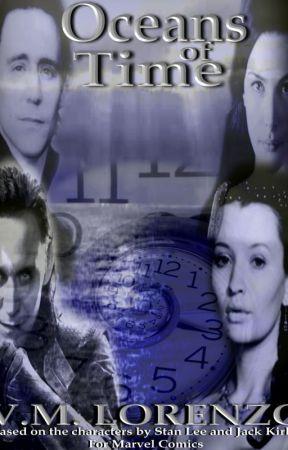 Oceans Of time (Loki Fan Fiction) by VMLorenzo