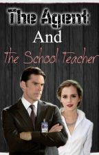 The Agent and The School Teacher by disneychannelfanfic