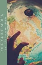 Tour Guide Series [ A Harry Styles AU] by stylishmuser