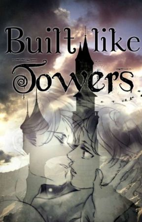 Built like Towers by _KawaiiEren_