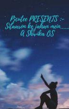 Sitaaron ke jahan mein.. A Shivika OS by Pjcutee