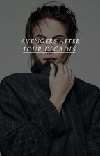AVENGERS: AFTER FOUR DECADES by thestarklegacy