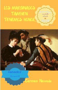 LOS MARGINADOS TAMBIEN TENEMOS HONOR cover