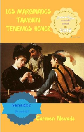 LOS MARGINADOS TAMBIEN TENEMOS HONOR by bragelone