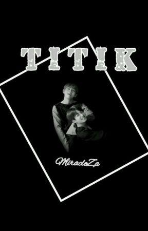 [MZ] TITIK by Miracleza