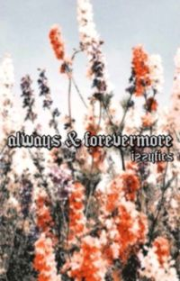 ALWAYS & FOREVERMORE | harmione cover