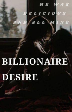 Billionaire Desire by ariesstarz
