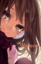 Reborn (KHR fanfic) by animeotaku7739