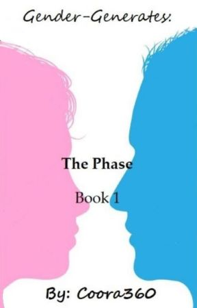 Gender-Generates: The Phase (Book 1) by Coora360