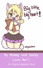My mommy and daddy love me?! by Tubbylittle