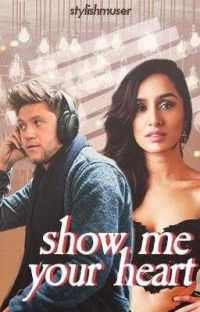 Show Me Your Heart [ A Niall Horan OU ] cover